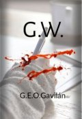 """Portada del libro """"G. W. - Una declaración tardía"""""""