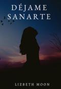 """Portada del libro """"Déjame Sanarte"""""""