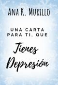 """Portada del libro """"Una carta para ti que tienes depresión"""""""