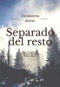 """Portada del libro """"Separado del resto Un misterio detras Por Fadryel martinez"""""""