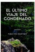 """Portada del libro """"El Último viaje del Condenado"""""""