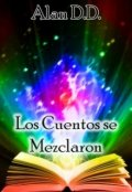 """Portada del libro """"Los Cuentos se Mezclaron"""""""