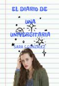 """Portada del libro """"El diario de una universitaria"""""""