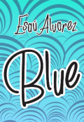 "Portada del libro ""Blue."""