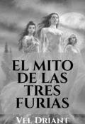 """Portada del libro """"El Mito De Las Tres Furias"""""""