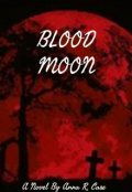 "Book cover ""Blood Moon (original version)"""