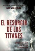 """Portada del libro """"El resurgir de los titanes [en edición]"""""""