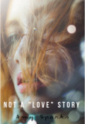 "Book cover ""Not a ""Love"" Story"""