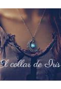 """Portada del libro """"El collar de Iris """""""