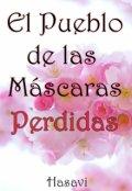 """Portada del libro """"El Pueblo de las Máscaras Perdidas"""""""