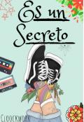 """Portada del libro """"Es un secreto """""""