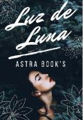 """Portada del libro """"Luz de Luna (saga lunas) 1er libro"""""""