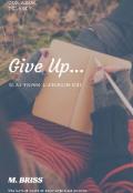 """Portada del libro """"I Give Up"""""""