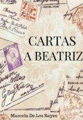 """Portada del libro """"Cartas a Beatriz"""""""