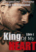 "Portada del libro ""King Of My Heart (serie Bad Reputation)"""