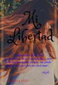 """Portada del libro """"Mi libertad."""""""