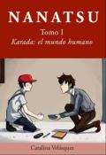 """Portada del libro """"Nana7su Tomo I - Karada: El mundo de los humanos"""""""