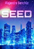 """Portada del libro """"Seed"""""""