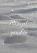 """Portada del libro """"Mi ángel guardián """""""
