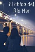 """Portada del libro """"El chico del Río Han"""""""
