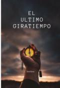 """Portada del libro """"El Ultimo Giratiempo """""""