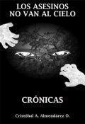 """Portada del libro """"Los asesinos no van al cielo-Crónicas"""""""