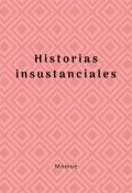 """Portada del libro """"Historias insustanciales"""""""