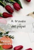 """Portada del libro """"A través del papel"""""""