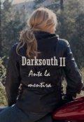 """Portada del libro """"Darksouth ll: Ante la mentira"""""""