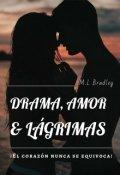 """Portada del libro """"Drama, Amor & Lágrimas"""""""