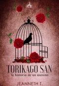 """Portada del libro """"Torikago San -La historia de un asesino-"""""""