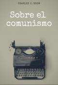 """Portada del libro """"Sobre el comunismo """""""