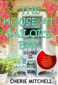 "Book cover ""The House At Sailor's Bay"""
