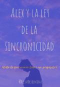 """Portada del libro """"Alex y la ley de la sincronicidad"""""""