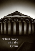 "Book cover ""I Ran Away with the Circus"""