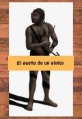 """Portada del libro """"El sueño de un simio"""""""