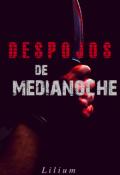 """Portada del libro """"Despojos de Medianoche"""""""