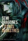 """Portada del libro """"Semi Dragones y otros desastres """""""