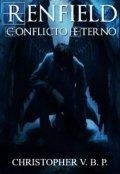 """Portada del libro """"Renfield - Conflicto Eterno"""""""