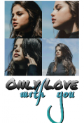 """Book cover """"Only love, whit you"""""""