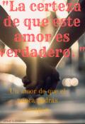 """Portada del libro """"""""La certeza de que este amor es verdadero""""."""""""