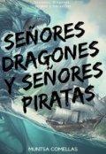 """Portada del libro """"Señores Dragones y Señores Piratas"""""""