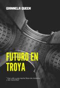 """Portada del libro """"Futuro en Troya"""""""