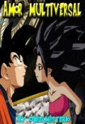 "Portada del libro ""Goku x Caulifla Amor Multiversal"""