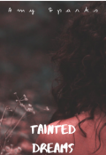 "Book cover ""Tainted Dreams"""