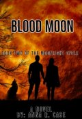"Book cover ""Blood Moon (book Two of the Moonlight Cycle)"""