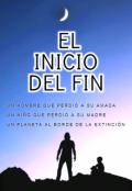 """Portada del libro """"El Inicio Del Fin"""""""