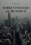 """Portada del libro """"Sobreviviendo al mundo z"""""""