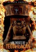 """Portada del libro """"Los dioses de Teotihuacán."""""""