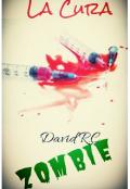 """Portada del libro """"La Cura Zombie"""""""